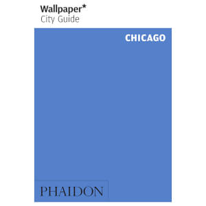 Phaidon: Wallpaper* City Guide - Chicago