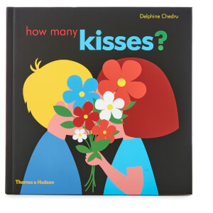 Thames and Hudson Ltd: How Many Kisses?