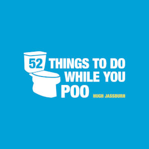 52 Things to do While You Poo Hardback Book