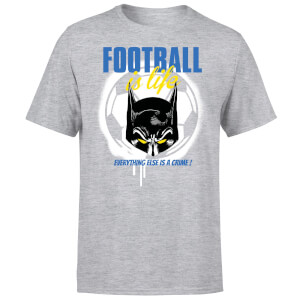 DC Comics Batman Football Is Life T-Shirt - Grey
