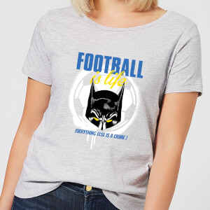DC Comics Batman Football Is Life Women's T-Shirt - Grey