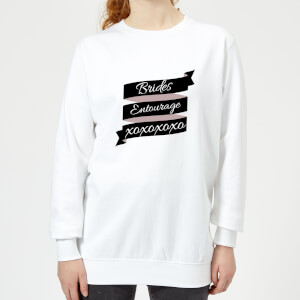 Brides Entourage Women's Sweatshirt - White