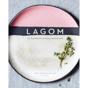 Bookspeed: Lagom: The Swedish Art of Eating Harmoniously