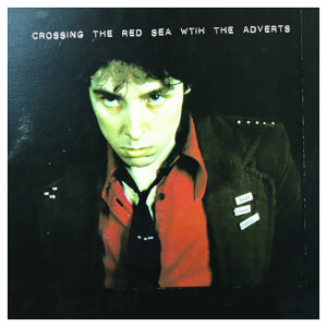 Crossing The Red Sea With The Adverts Vinyl