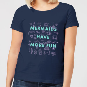 Mermaids Have More Fun Women's T-Shirt - Navy