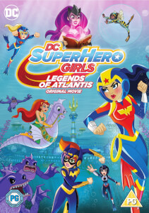 DC Superhero Girls: Legend Of Atlantis