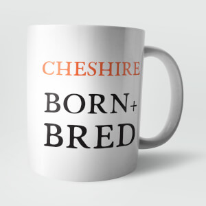 Cheshire Born and Bred Mug