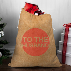 To The Husband Christmas Sack