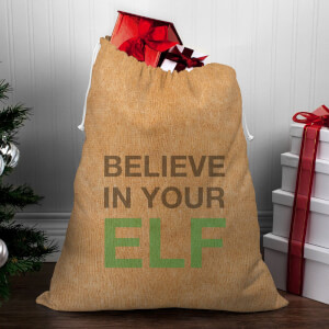 Believe In Your Elf Christmas Sack