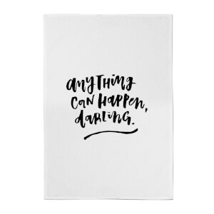 PlanetA444 Anything Can Happen, Darling. Cotton Tea Towel