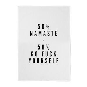 PlanetA444 50% Namaste, 50% Go Fuck Yourself Cotton Tea Towel