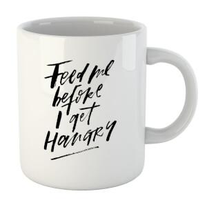 PlanetA444 Feed Me Before I Get Hangry Mug