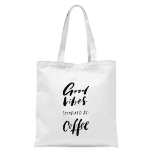 PlanetA444 Good Vibes Sponsored By Coffee Tote Bag - White