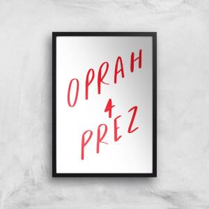 Rock On Ruby Oprah 4 Prez Art Print