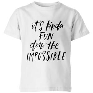 PlanetA444 It's Kinda Fun Doin' The Impossible Kids' T-Shirt - White