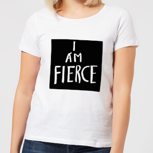 I Am Fierce Women's T-Shirt - White