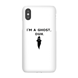 I'm A Ghost, Duh. Phone Case for iPhone and Android