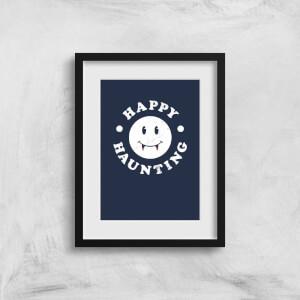 Happy Haunting Art Print