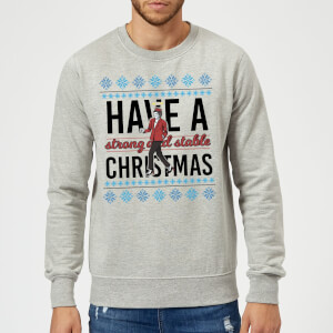 Strong And Stable Sweatshirt - Grey