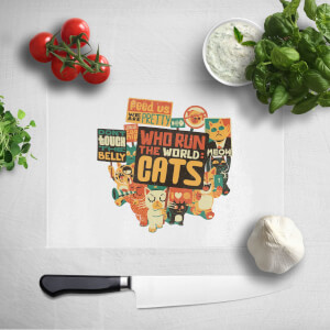 Who Run The World? Cats Chopping Board