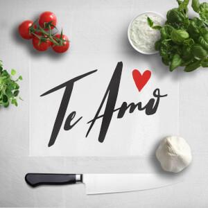 Te Amo Chopping Board