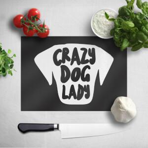 Crazy Dog Lady Chopping Board