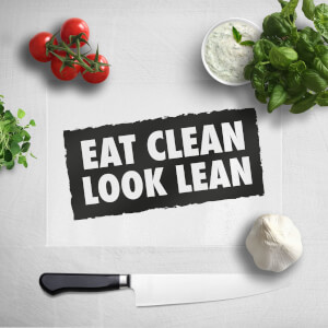 Eat Clean Look Lean Chopping Board