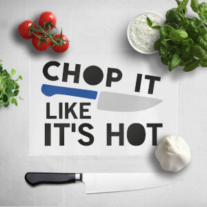 Chop It Like It's Hot Chopping Board