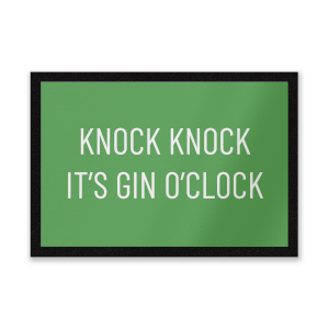 Knock Knock It's Gin O'Clock Entrance Mat