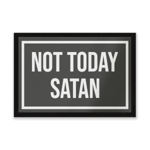 Not Today Satan Entrance Mat