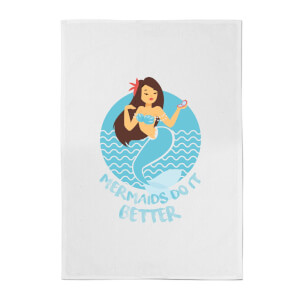 Mermaids Do It Better Cotton Tea Towel