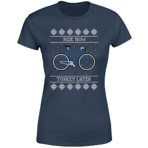 Ride Now, Turkey Later Women's Christmas T-Shirt - Navy