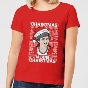 Christmas Means Christmas Women's Christmas T-Shirt - Red