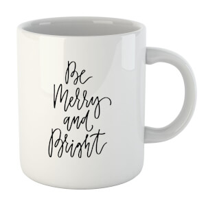 Be Merry and Bright Mug