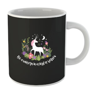 Be A Unicorn In A Field Of Horses Mug