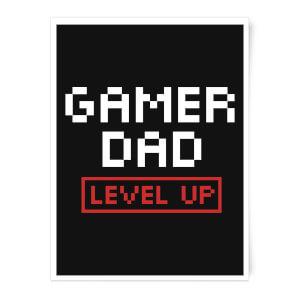 Gamer Dad Level Up Art Print