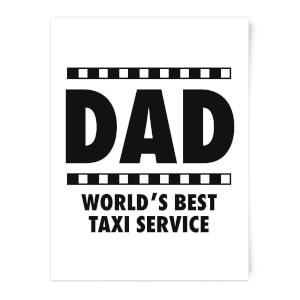 Dad Taxi Service Art Print