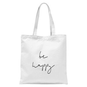 Be Happy Tote Bag - White