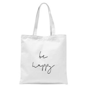 Be Happy Tote Bag - White