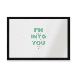 I'm Into You Entrance Mat