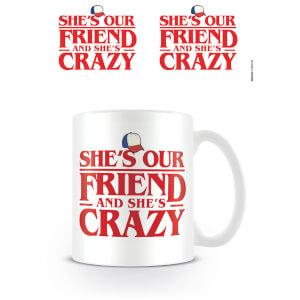 Stranger Things (Shes Our Friend) Mug