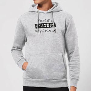 World's Okayest Boyfriend Hoodie - Grey