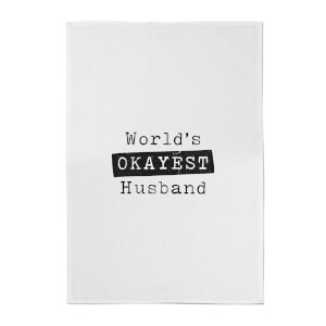 World's Okayest Husband Cotton Tea Towel