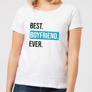 Best Boyfriend Ever Women's T-Shirt - White