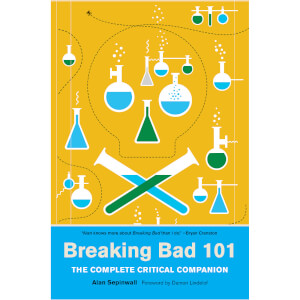 Breaking Bad 101: The Complete Critical Companion (Paperback)
