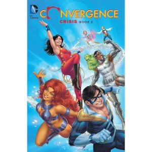 DC Comics - Convergence Crisis Book 02