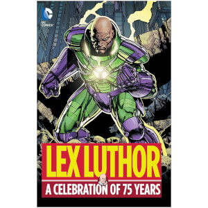 DC Comics - Lex Luthor A Celebration Of 75 Years Hard Cover