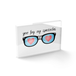 You Fog My Spectacles Glass Block - 80mm x 60mm