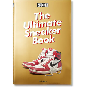 Sneaker Freaker: The Ultimate Sneaker Book (relié)