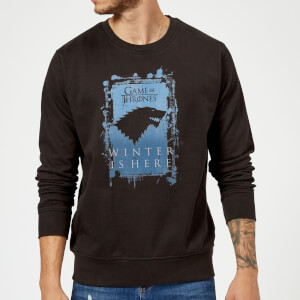 Game of Thrones Winter Is Here Sweatshirt - Black
